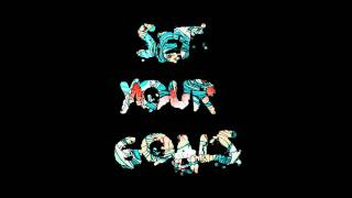 Set Your Goals - The Few That Remain (ft. Hayley Williams) HD