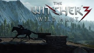 The Witcher 3: Wild Hunt - Beautiful World of The Witcher Trailer