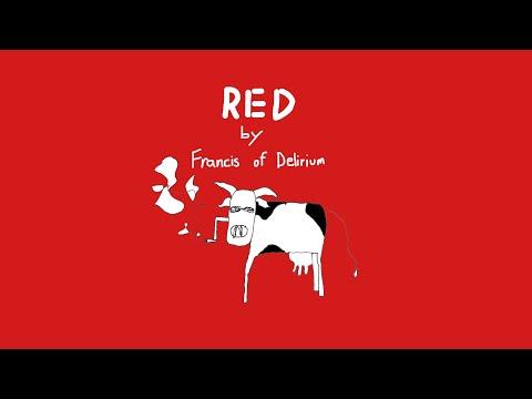Francis of Delirium - Red (music video)