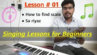 #01 Vocal Singing Lessons for Beginners (स्केल औ...