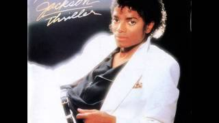Michael Jackson - Thriller (1983) //Good Audio Quality\\