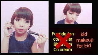 Eid Makeup LOok For Kids// Skin Friendly Makup//