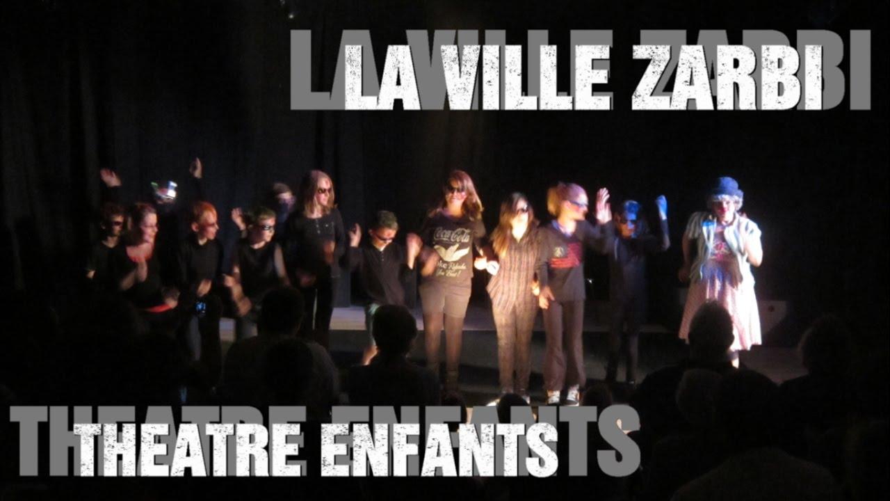 Extrait - La Ville ZARBI -  Théâtre Enfants 2014