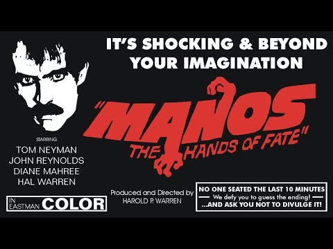 """""""Manos""""  The Hands of Fate"""