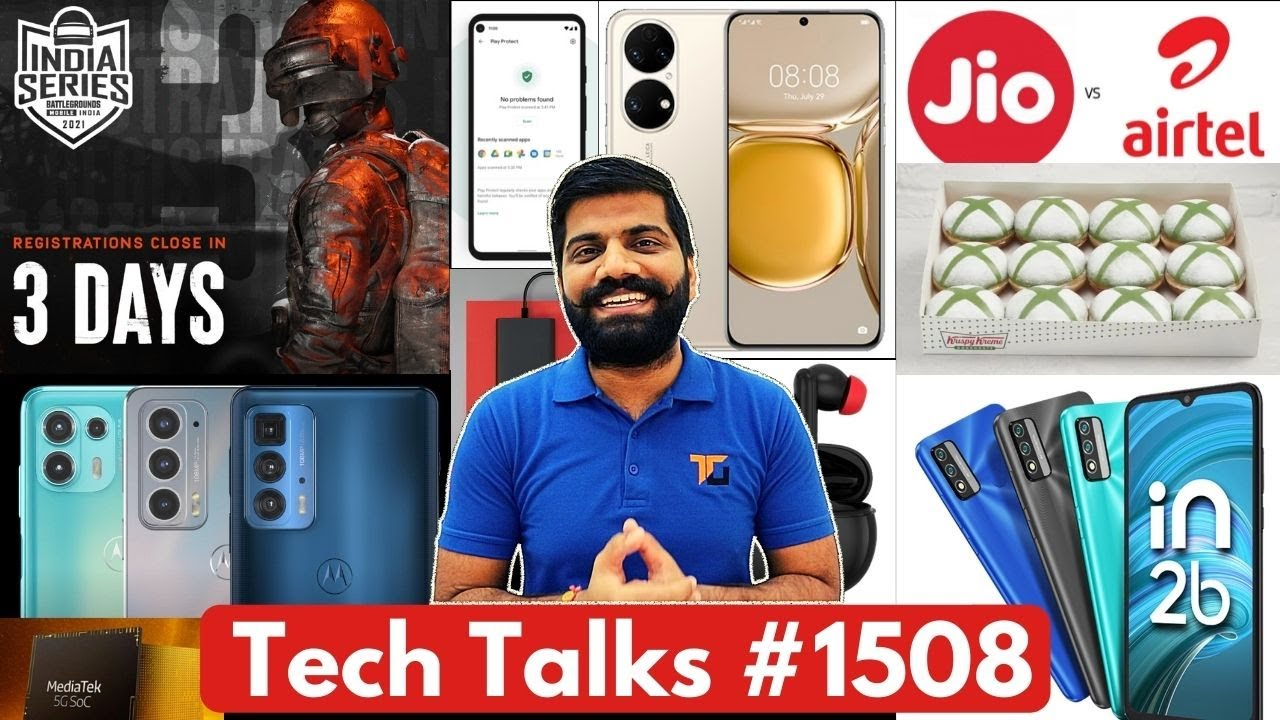 Tech Talks #1508 - Micromax In 2b, Micromax TWS, Z Flip 3 Case, Jio Vs AirTel, BGMI Prize, P50 Pro