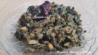 DrumStick Leaf / Moringa leaf Recipe