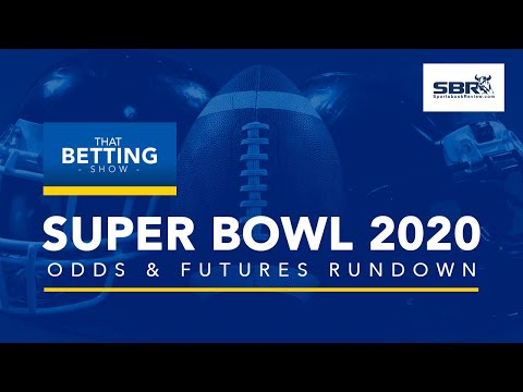 super-bowl-2020-odds-&-futures-rundown-|-best-picks-&-predictions-from-vegas-nfl-betting-experts