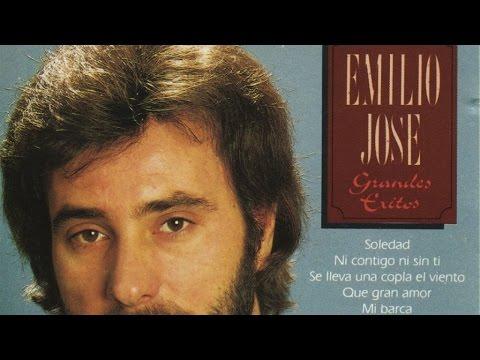 Emilio Jose - Grandes Éxitos (Soledad, Mi barca, Campo herido, etc.)