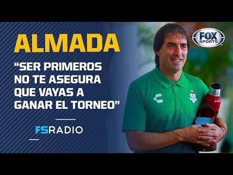 ¿Santos es el máximo candidato al título del Apertura 2019? La respuesta de Guillermo Almada