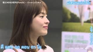 [ซับไทย] CHEN (EXO) & Punch – Everytime ชีวิตเพื่อชาติ รักนี้เพื่อเธอ ost.