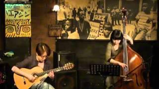 perform by HIROKI Koichi(gt)&SATOH Erika(wb) plays FURUSAWA's song ...