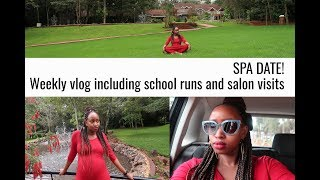 SPA DATE! Weekly Vlog including school runs and salon visits