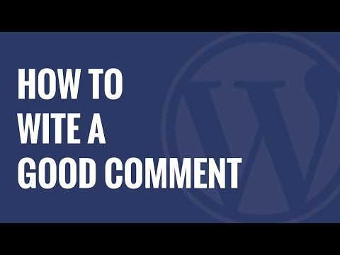 How to Write a Good Blog Comment and Bypass the Spam Filter in WordPress