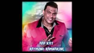 AAP KAY - RAYMOND RAMNARINE