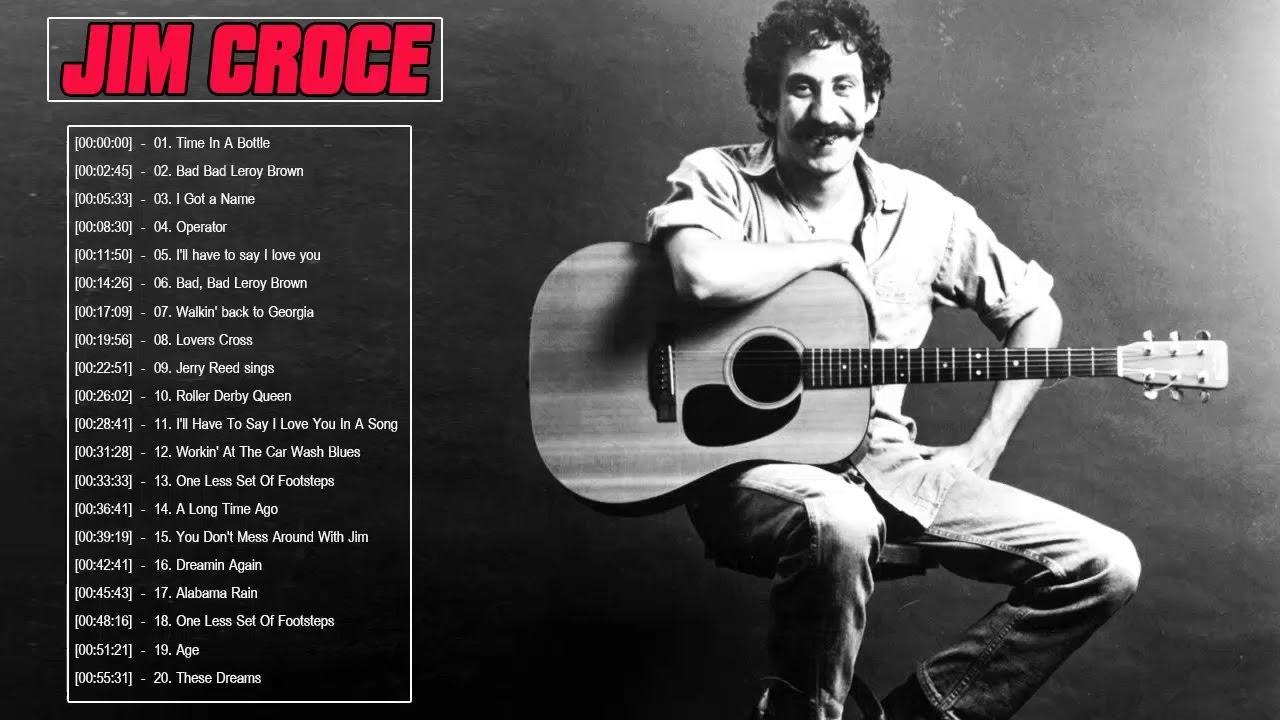 Jim Croce Greatest Hits - Jim Croce Playlist - Jim Croce Best Songs ...