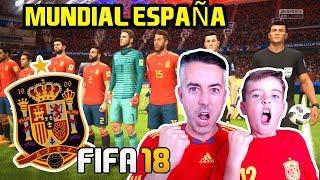 EL MUNDIAL RUSIA 2018 CON ESPAÑA - FIFA 18