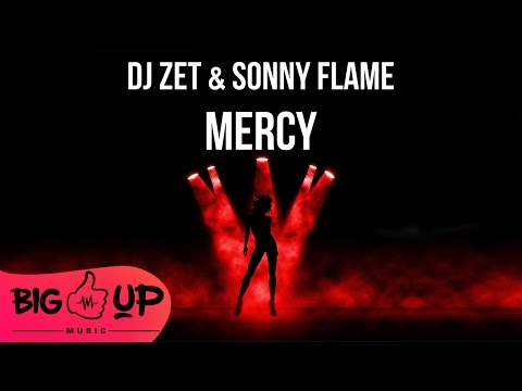 DJ Zet & Sonny Flame - Mercy | Official Audio