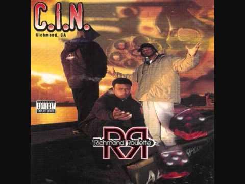 C.I.N. - Goin Bad