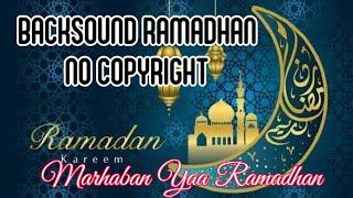 Download BACKSOUND RAMADHAN 2021 NO COPYRIGHT MARHABAN YAA RAMADHAN 1442 H