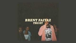 Brent faiyaz // trust (lyrics)
