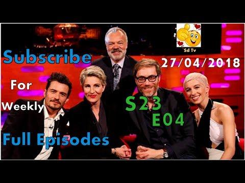 Full Graham Norton Show S23E04 Orlando Bloom, SuRie,Tamsin Greig,Stephen Merchant April 27, 2018