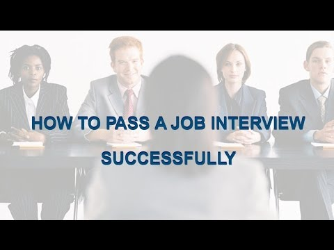 how to pass a job interview successfully - How To Pass A Job Interview