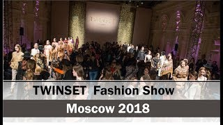 TWINSET Moscow Fashion Show 2018 I FW 2018-2019