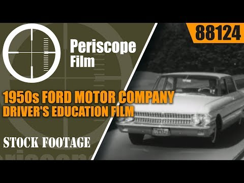1950s FORD MOTOR COMPANY DRIVER'S ED FILM     DRIVING THE SUPERHIGHWAYS 88124