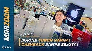 Cek Pasar Offline! 12 HP iPhone Turun Harga! Ada yang Cashback Sampe Sejuta Loh! #MarZoom 51
