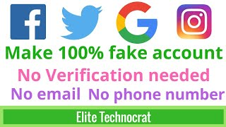 How to Make Fake accounts on google, FB, twitter, instagram no email no phone number required