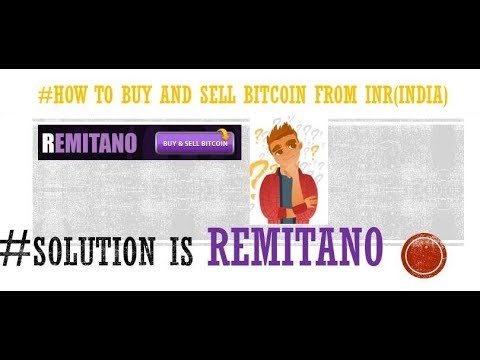 How To Buy Bitcoin From India - Buy BTC From Remitano Bitcoin Exchange