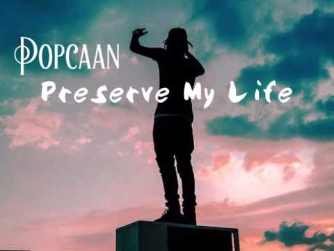 Popcaan - Preserve My Life Not Nice Production