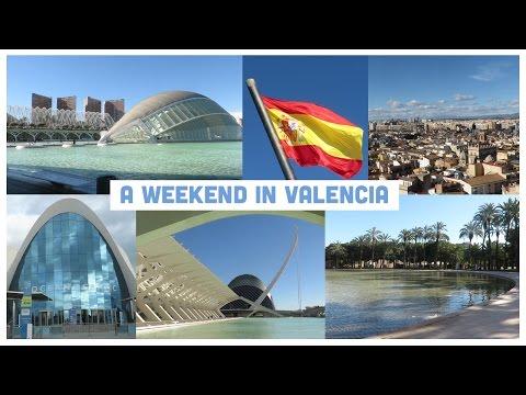 A weekend trip to Valencia, Spain