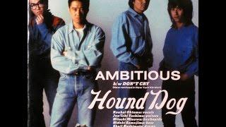 『AMBITIOUS(アンビシャス)』はハウンド・ドックが1988年にリリースし...