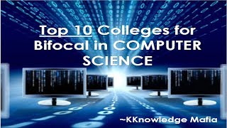 Top 10 Colleges for BIFOCAL (COMPUTER SCIENCE)  VOCATIONAL (CUTOFF, LOCATION, ADMISSION) | 2018-19