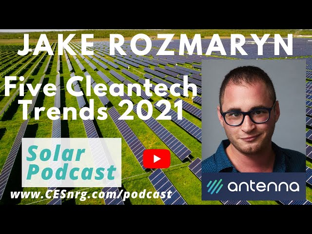 Jake Rozmaryn - Five CleanTech Trends to Watch for 2021