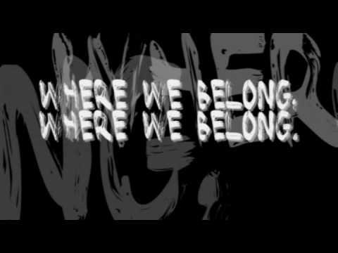 "Lostprophets - ""Where We Belong"" Lyrics"