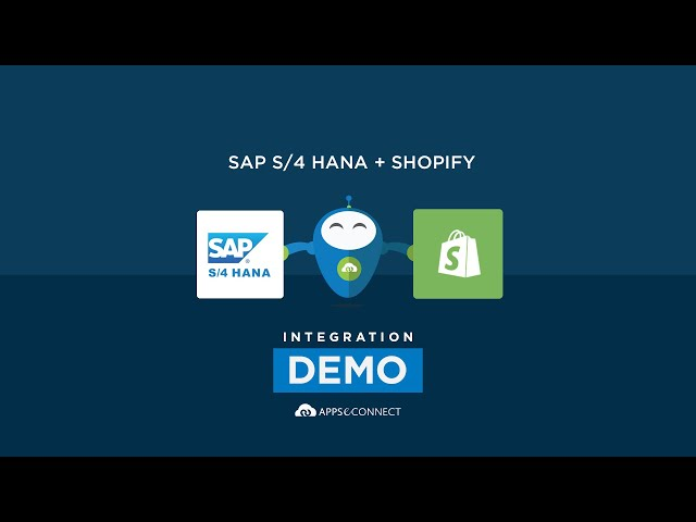 Integrate SAP S/4 HANA and Shopify | Order Sync | APPSeCONNECT