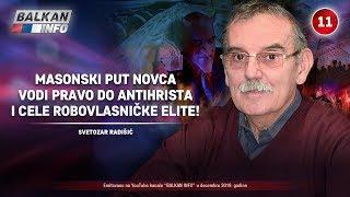 INTERVJU: Svetozar Radišić - Masonski put novca vodi do antihrista i robovlasničke elite (9.12.2019)