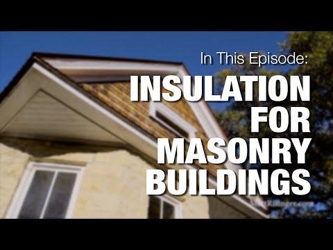 Insulation for Masonry Buildings - Historic Retrofit