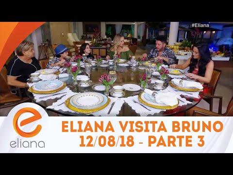 Eliana visita a casa do sertanejo Bruno - Parte 3 | Programa Eliana (12/08/18)