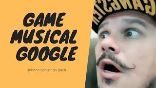 Game Musical Google - Johann Sebastian Bach