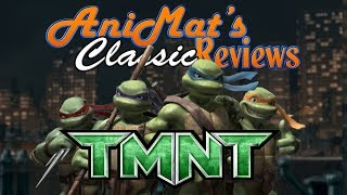 TMNT - AniMat's Classic Reviews