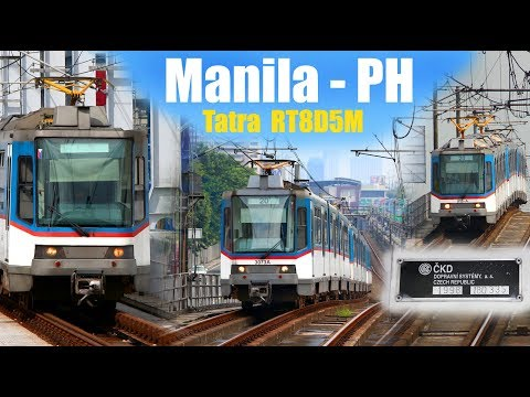 MANILA MRT3 - TATRA RT8D5M  (2018)