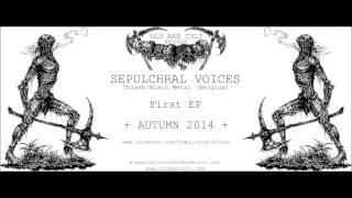 SEPULCHRAL VOICES (Belgium) - First EP - 2015