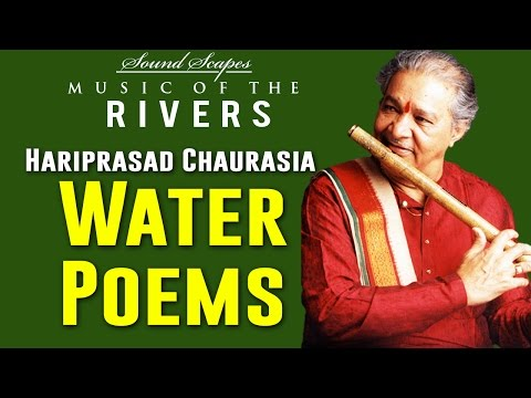 Water Poems | Hariprasad Chaurasia | ( Album: Sound Scapes - Music of the Rivers )