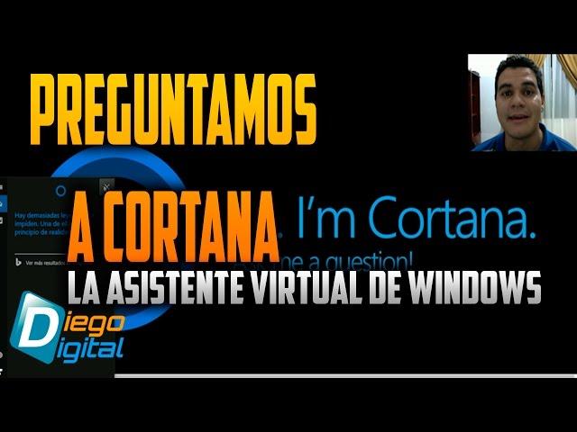 Preguntamos a Cortana