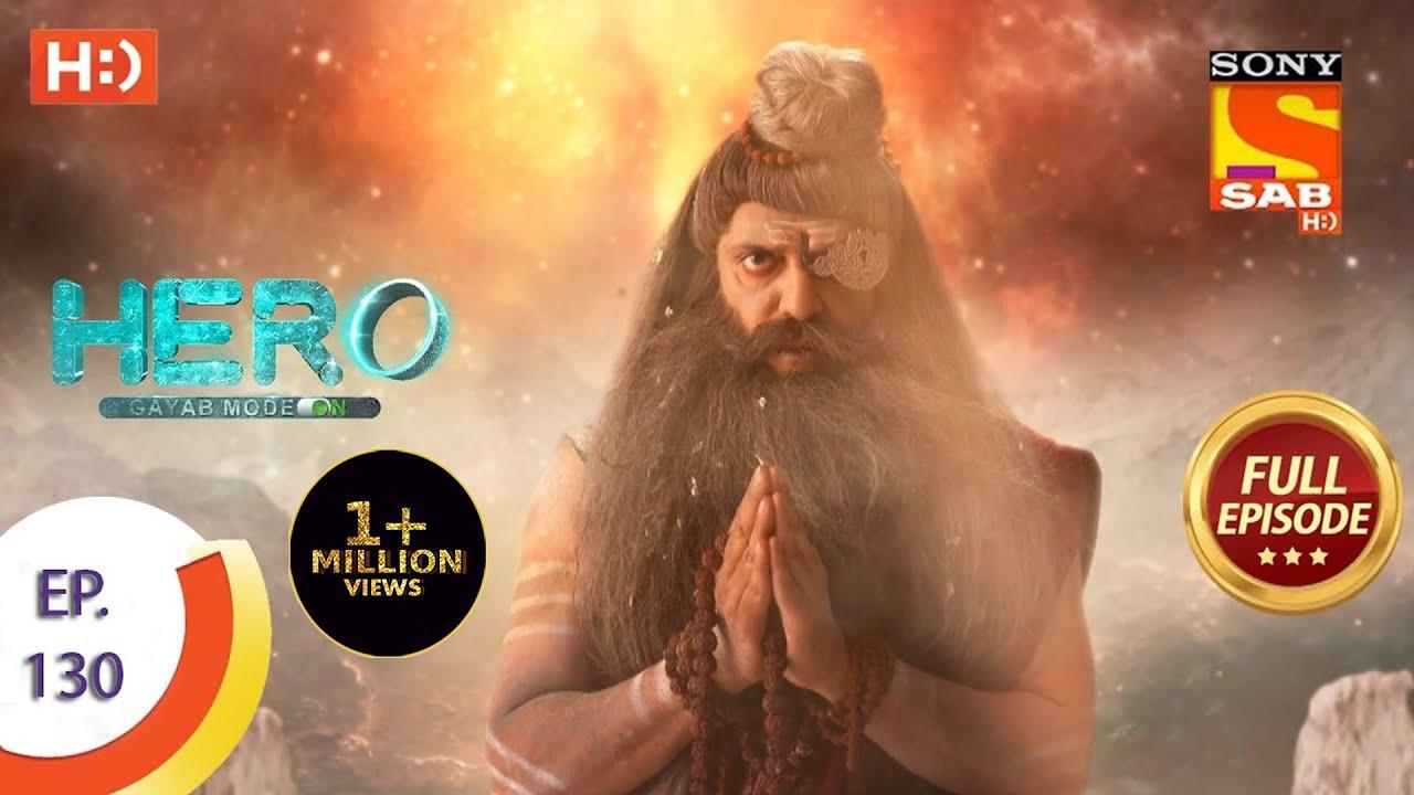 Download Hero - Gayab Mode On - Ep 130 - Full Episode - 9th June, 2021