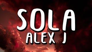 Download Alex J - Sola Mp3