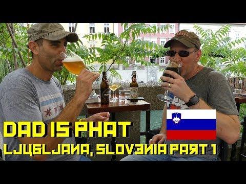 Dad Is Phat in Ljubljana, Slovenia Part 1
